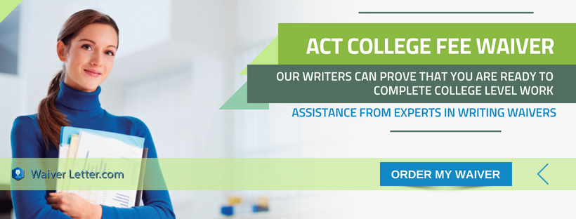 act college admission application fee waiver writing