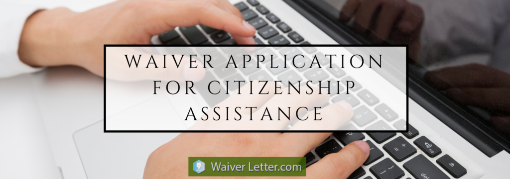 us citizenship waiver application